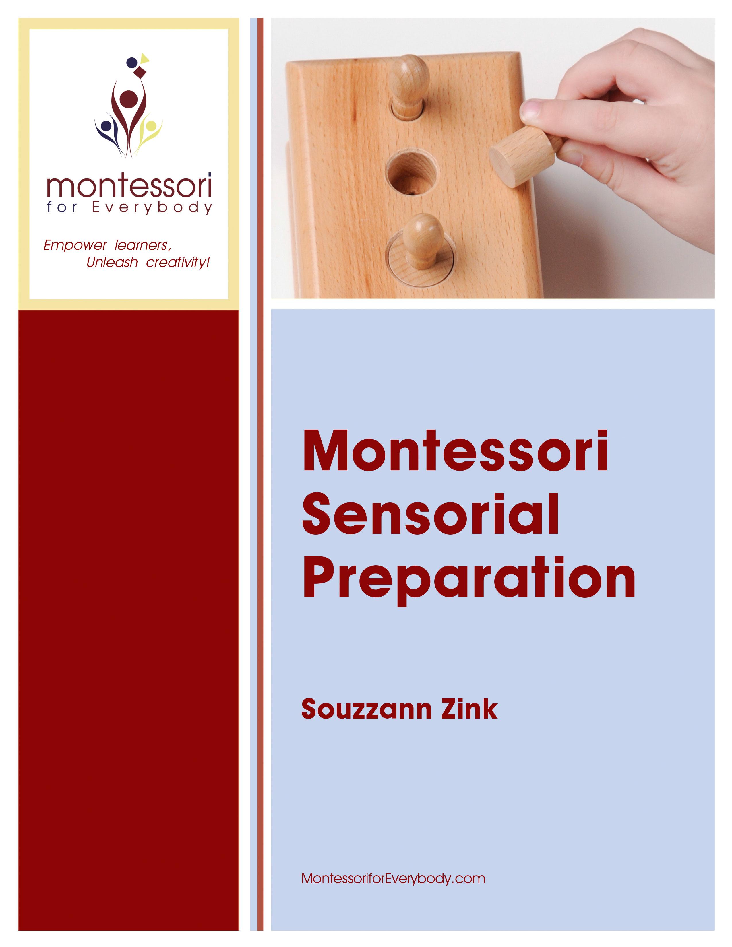 Montessori Sensorial Preparation